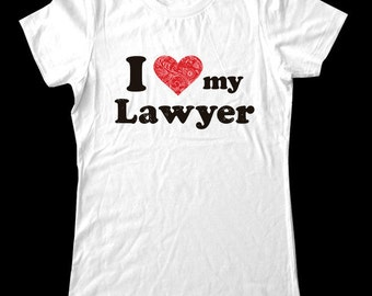 I Love (Heart) my Lawyer Shirt - Soft Cotton T Shirts for Women, Men/Unisex, Kids