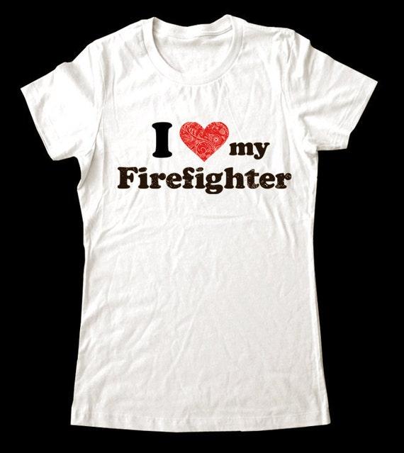 I Love (Heart) my Firefighter shirt - Soft Cotton T Shirts for Women, Men/Unisex, Kids