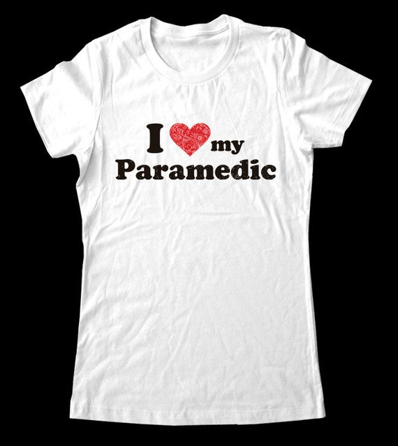 I Love (Heart) my Paramedic - Soft Cotton T Shirts for Women, Men/Unisex, Kids