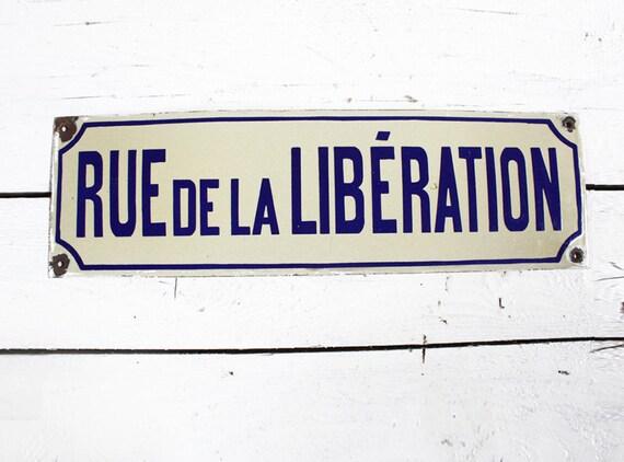 "Original Vintage White and Blue enameled metal FRENCH Street SIGN ""Rue de la LIBERATION"""