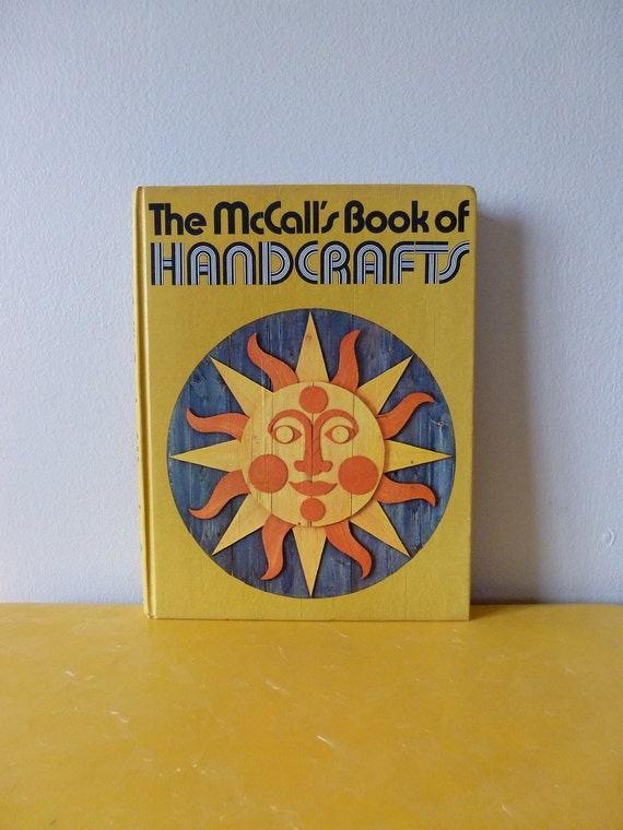 70's Craft Book The McCall's Book of Handcrafts