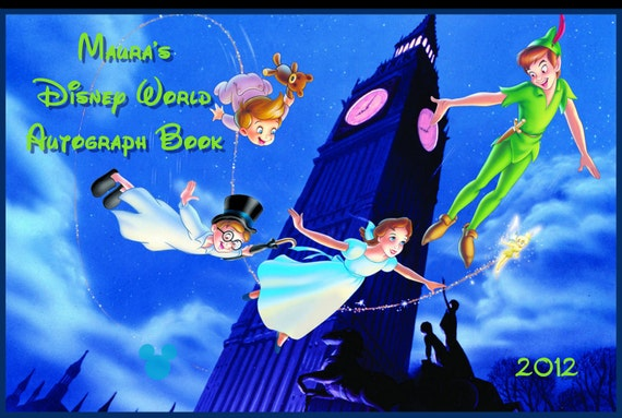 Peter Pan autograph book with a personalized cover for your Disney vacation