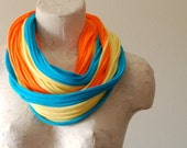 Infinity scarf tshirt scarf cotton jersey tshirt necklace ORANGE AQUA YELLOW