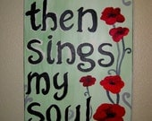 "Reserved for sunflowerlk // Then Sings My Soul - 16""x20"" Canvas - Original Acrylic Painting"