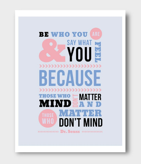 """Inspirational Dr. Seuss Quote """"Be Who You Are..."""" Poster Print 8x10"""