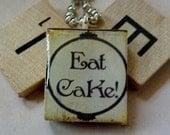 Scrabble Tile Pendant-Key Chain-Wine Glass Charm-Magnet-Eat Cake-(PH17)  Buy 3 Get 1 Free on all Scrabble Tiles