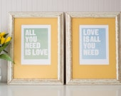 All You Need is Love. Love is All you Need. Matching 8 x 10 Prints.
