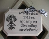 Handmade Mother Signs Quotes Black and White Wooden