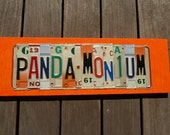PANDA-MONIUM -- SF Giants Fever custom recycled license plate art sign by LICENSE2SPELL