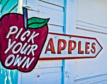 Pick Your Own Apples Sign