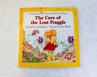 The Cave of the Lost Fraggle . Muppets Children's Book