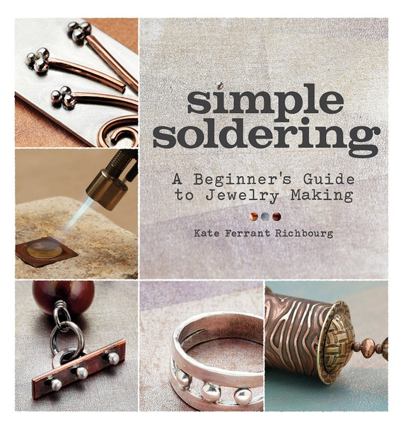 Simple Soldering: A Beginner's Guide to Jewelry Making Book and DVD