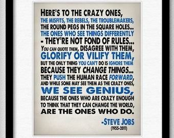 Steve Jobs Quote - Heres To The Crazy One's - Print 8x10 or Larger