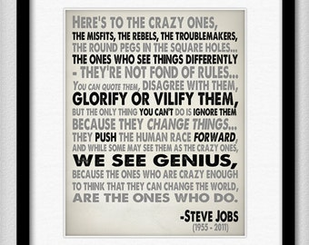 Steve Jobs Quote in Black and Grey - Heres To The Crazy One's - Typography Print 8x10 or Larger