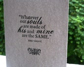 soulmates greeting card 4 x 6 inch Emily Bronte beautiful soulmates love anniversary valentine husband to be card