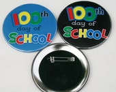 100th Day of School 3 inch Button
