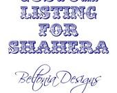Custom Listing for Shahera