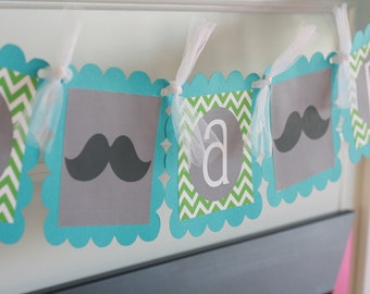 "Mustache Bash Baby Shower or Birthday Chevron ""Little Man"" or ""Its a Boy"" Banner Turquoise Green Grey"