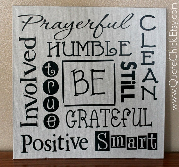 Canvas Art - Be Grateful, Smart, Clean, Positive, True, Involved, Still, Humble, Prayerful 12x12