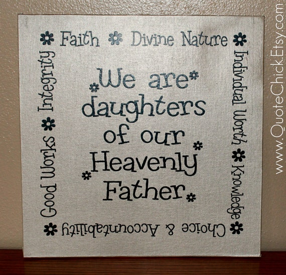 Canvas Art - We Are Daughters of our Heavenly Father 12x12