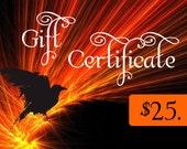 25 (twenty-five) Dollar Gift Certificate
