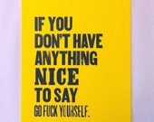 If you don't have anything nice to say... Poster (Yellow)