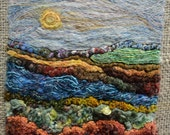 Needle Felted and Hand Embroidered Landscape