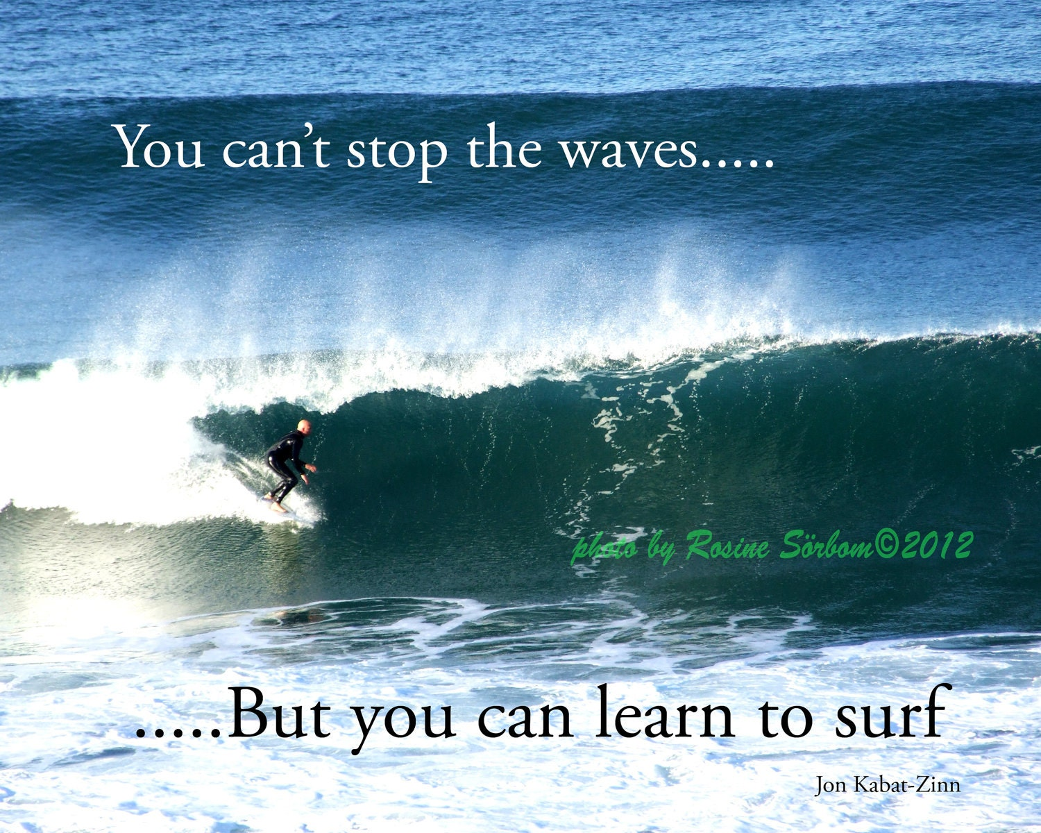 Quote Typography Inspirational You Can't Stop The Waves