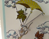 Up, Up and Away /  Floating by to say Hi / mouse & autumn leaves/ stamped