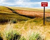 Wrong Way Road Sign 8 x 10 Photograph Art Print