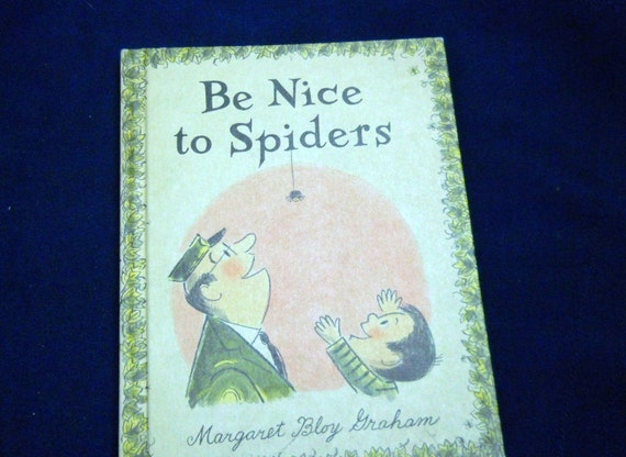 Childrens Book Be Nice to Spiders Margaret Bloy Graham