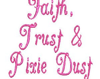 Faith, Trust and Pixie Dust Embroidery, Disney Embroidery Design (502) Instant Download