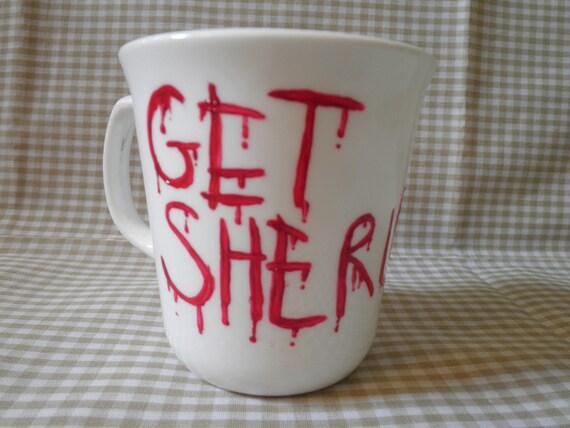 """Hand Painted """"Get Sherlock"""" Mug"""