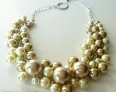 RESERVED for Laetitia-  Champagne and Ivory chunky, cluster pearls beaded necklace, bridal, wedding, - Champagne Dreams -