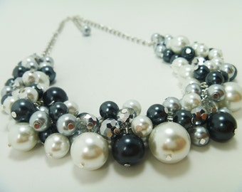 Chunky Pearl Necklace -  White, gray and black cluster of pearls with crystals bridal, wedding, bridesmaids beaded necklace - Monochrome -