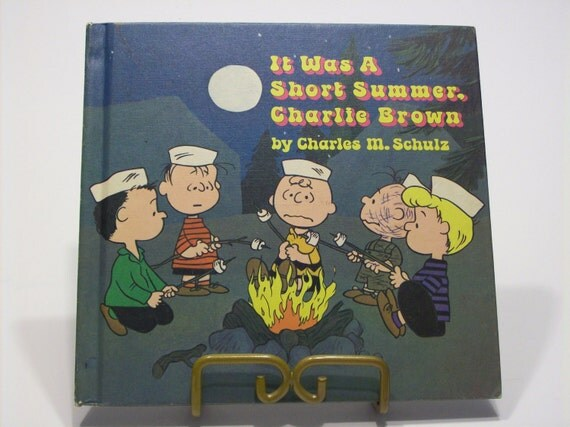 1st printing--  It Was A Short Summer, Charlie Brown 1970