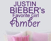 Personalized Name JUSTIN BIEBER Favorite Girl Wall lettering sayings Room Decal