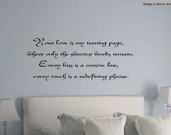 Your Love is my Turning Page Vinyl Wall Lettering Decal