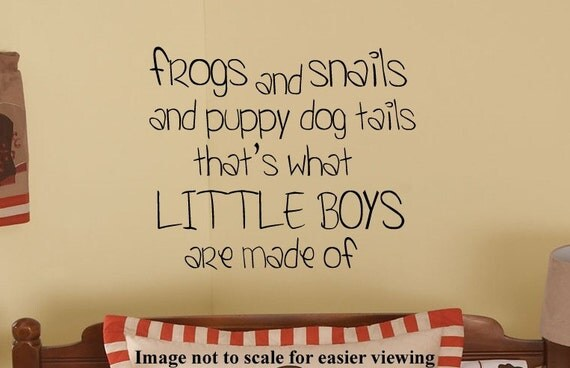 Frogs and Snails and Puppy Dog Tails Little Boys Nursery Vinyl Wall Words lettering letters Decal