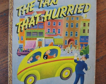 Vintage Children's Book -  The Taxi That Hurried (A Little Golden Book 1946)