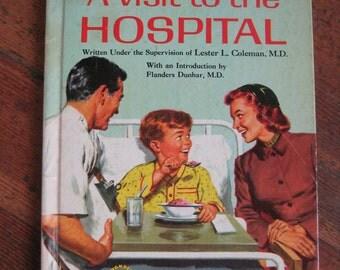 Vintage Chidlren's Book - A Visit To The Hospital (Wonder Book 1958)