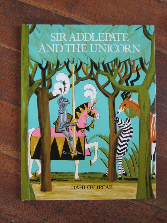 Vintage Children's Book - Sir Addlepate and The Unicorn - First Edition (1972)