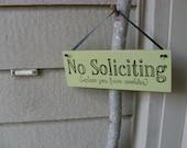 No Soliciting (unless you have cookies) door hanger