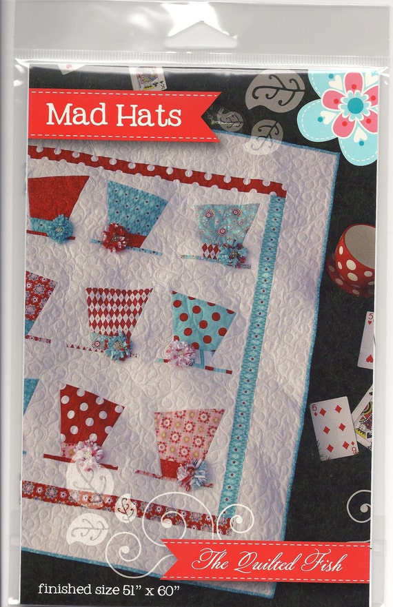 The Quilted Fish - Mad Hats Quilt Pattern