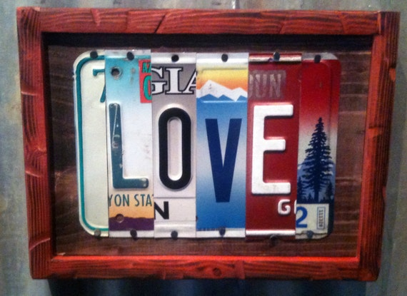 Trailer Tags - LOVE - Recycled License Plate Art, Sign for your Home, Cabin or Business Decor