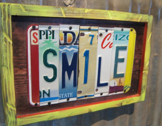 Trailer Tags - SMILE - Recycled License Plate Art, Sign for your Home, Cabin or Business Decor