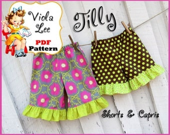 Tilly..Girl's Shorts Pattern. Toddler Shorts Sewing Pattern. Toddler Ruffled Capris Pattern. Infant Shorts Pattern. Girl's Sewing Pattern.