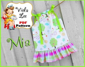 Mia... Pillowcase Dress Pattern. Girl's Dress Pattern. Girls Sewing Pattern. Toddler Dress Pattern. Infant Dress Pattern. pdf Sewing Pattern