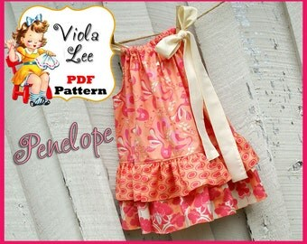 Penelope...Pillowcase Dress Sewing Pattern. Toddler Pillowcase Dress Pattern. Girl's Dress Pattern. pdf Sewing Pattern. Summer Dress