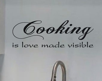 Kitchen Wall Decal Kitchen Wall Decor Cooking is Love Made Visible Kitchen Decor Kitchen Wall Sticker Kitchen Decoration Dining Room